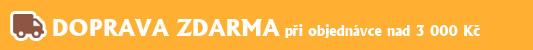 Doprava ZDARMA při objednávce nad 3 000 Kč